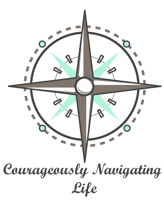 Courageously Navigating Life